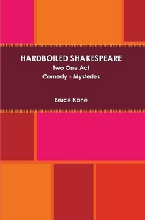 HARDBOILED SHAKESPEARE -  Two One Act Comedy Mysteries